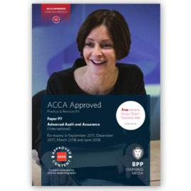 ACCA Paper P7 Advanced Audit & Assurance Revision Kit 2017 2018 BPP