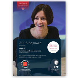 ACCA Paper P7 Advanced Audit & Assurance Study Text 2017 2018 BPP