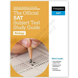 College Board The Official SAT Subject Test In BIOLOGY Study Guide 2017