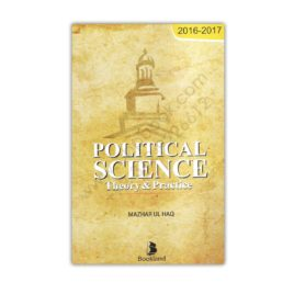 Political Science Theory & Practice By Mazhar Ul Haq – Bookland
