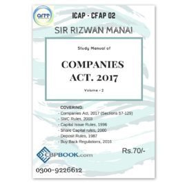 Study Manual of COMPANIES ACT. 2017 Vol 2 By Rizwan Manai