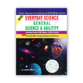 General Science and Ability Including Solved Papers By M Sohail Bhatti
