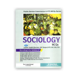 Sociology MCQs By Prof Iqbal Ahmed and M Sohail Bhatti – Bhatti Sons