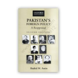 Pakistan's Foreign Policy A Reappraisal 2nd Edition By Shahid M Amin