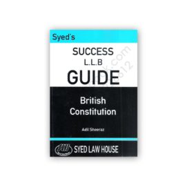 Success LLB Guide British Constitution Adil Sheeraz – Syed Law House