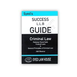 Syed's Success LLB Guide Criminal Law Adil Sheeraz – Syed Law House