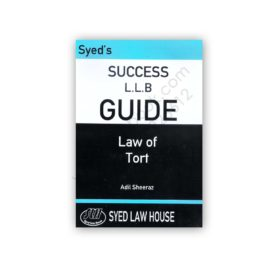 Syed's Success LLB Guide Law of Tort Adil Sheeraz – Syed Law House