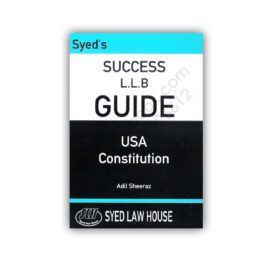 Syed's Success LLB Guide USA Constitution Adil Sheeraz – Syed Law House