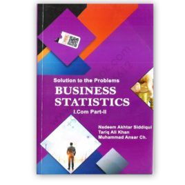 Business Statistics For I Com Part 2 By Naveed Akhtar – Azeem (Solution)