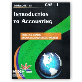 CA CAF 1 Introduction To Accounting 2017-18 Practice Manual RISE Publications