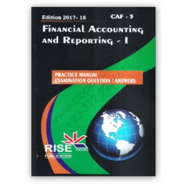 CA CAF 5 Financial Accounting and Reporting 1 2017-18 By Adnan Rauf RISE