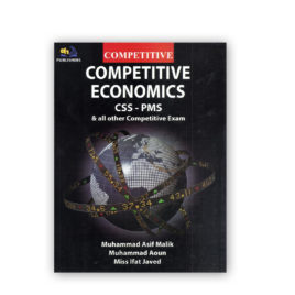 Competitive Economics For CSS – PMS By M Asif Malik – AH Publishers