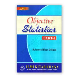 ILMI Objective Statistics Part 1 By Muhammad Ehsan Siddique