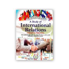 INTERNATIONAL RELATIONS (Theory & Practice) By Dr Sultan Khan – Famous