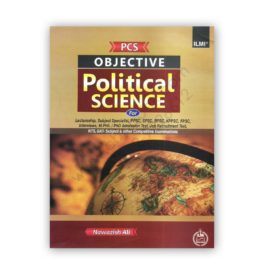 PCS Objective Political Science By Nawazish Ali – ILMI Kitab Khana