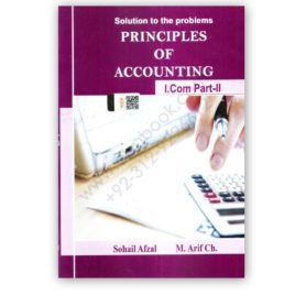Principles of Accounting I Com Part 2 By Sohail Afzal (Solution)