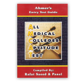 All Medical Colleges Aptitude Test (MCAT) By Rafat Saeed and Panel – AHMER