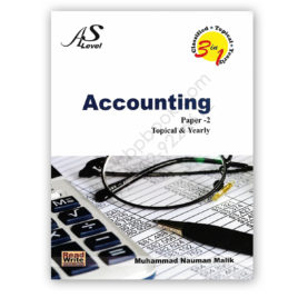 AS Level Accounting Paper 2 Topical & Yearly By Nauman Malik – Read & Write