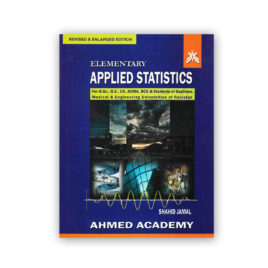 Elementary Applied STATISTICS By Shahid Jamal – Ahmed Academy