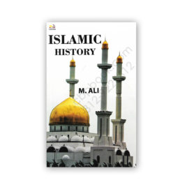 Islamic History Made Easy (Questions & Answers) By M Ali – AH Publishers