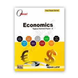 O Level Economics Topical Solved P2 By Imran Latif – Read & Write