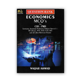Question Bank ECONOMICS MCQs For CSS PMS By Waqar Ahmed – AH