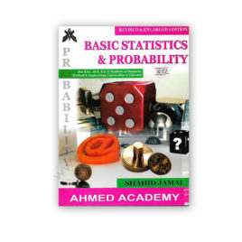 Basic Statistics & Probability For BSc BCS BS By Shahid Jamal – Ahmed Academy