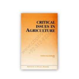 Critical Issues In Agriculture By Muhibul Haq Sahibzada – IPS