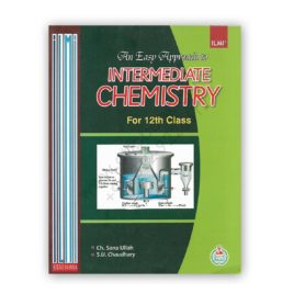 ILMI An Easy Approach To Intermediate CHEMISTRY For 12th Class