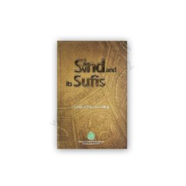 SIND and its SUFIS By Jethmal Parsram Gulraj – Culture Department