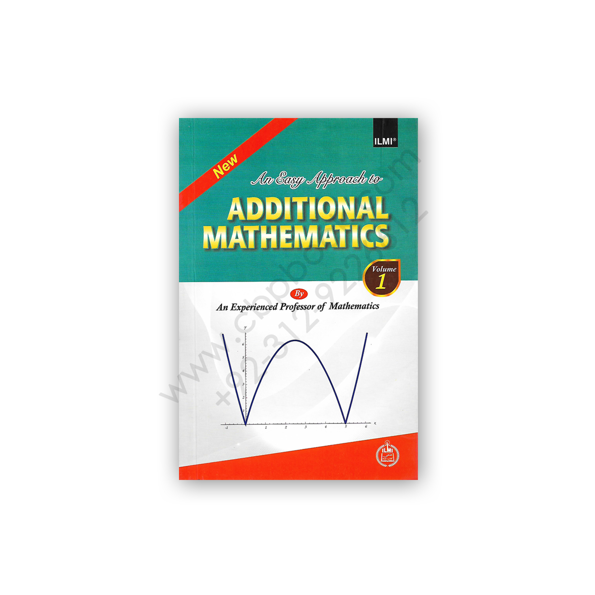 An Easy Approach To Additional Mathematics Volume 1 – ILMI ...