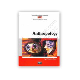 ANTHROPOLOGY According To New CSS Syllabus By Syed Mohsin Raza – HSM