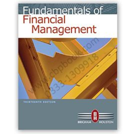 Fundamentals Of Financial Management Brigham, Houston 13th Edition