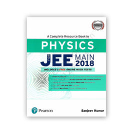 PHYSICS For Jee Main 2018 Sanjeev Kumar With 5 Mock Tests – PEARSON