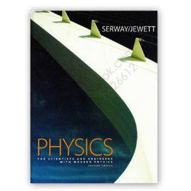 PHYSICS For Scientists & Engineers 7th Edition Serway, Jewett – CENGAGE