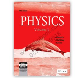 PHYSICS Volume 1 & 2 Fifth Edition RESNICK, HALLIDAY, KRANE – WILEY