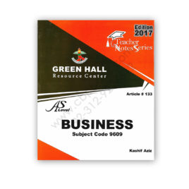 As Level BUSINESS Notes By Kashif Aziz 2018 (Art#133) – Green Hall