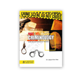 Caravan CRIMINOLOGY With Special Reference By Dr Liaquat Khan Niazi