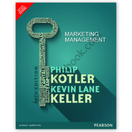MARKETING MANAGEMENT By Philip Kotler 15th Edition – PEARSON