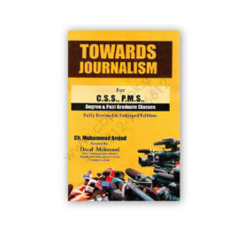 Towards JOURNALISM For CSS PMS By Ch Muhammad Amjad – Emporium