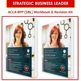 ACCA Strategic Business Leader (SBL) Workbook & Revision Kit 2018-2019 BPP