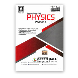 A Level PHYSICS P4 Topical Workbook Unsolved (Art#294) – Green Hall