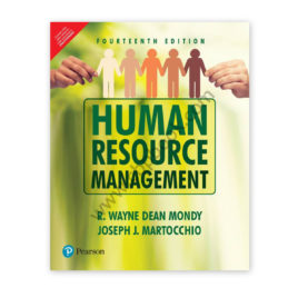 Human Resource Management 14th Ed. By Mondy/Martocchio – PEARSON