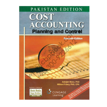 cost accounting planning and control 7th edition book adolph matz and milton f usry