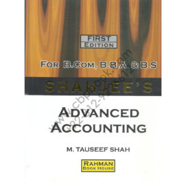 shahjees advanced accounting for bcom bba and bs by m tauseef shah