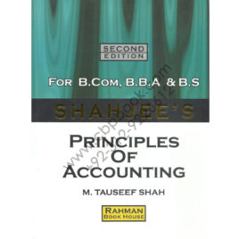 shahjees principles of accounting for bcom bba and bs by m tauseef shah