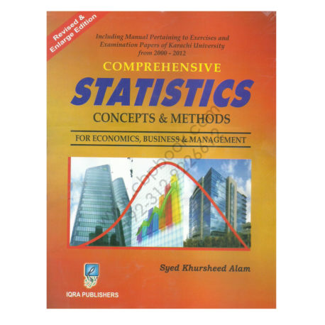 comprehensive statistics concepts and methods syed khursheed alam iqra publishers