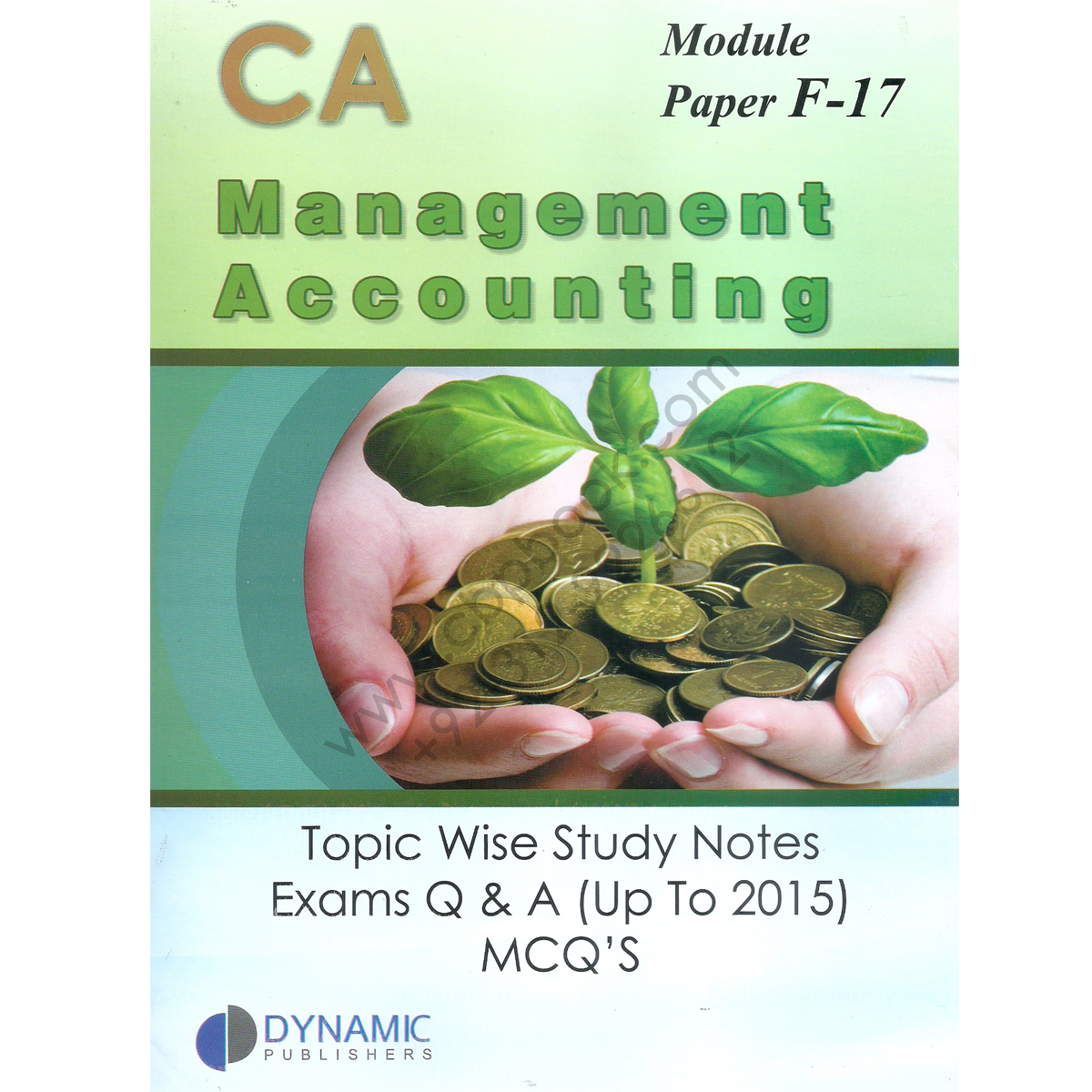 ca module f17 management accounting topic wise study notes exams q a upto 2015 mcqs dynamic
