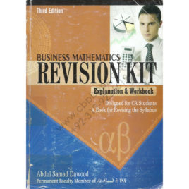 business mathematics revision kit third edition by abdul samad dawood