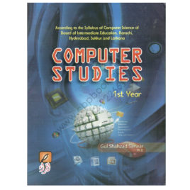 computer studies 2015 for first year by gul shahzad sarwar